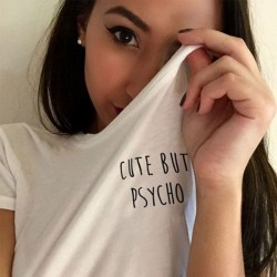 Cute But Psycho Printing T-shirt Women Girl Cotton Blouse Tops