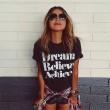 Traum glauben, Crack Letters Printed Kurzarm-T-Shirts zu erreichen